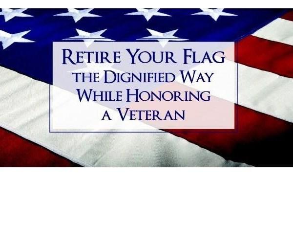 Retire your flag, honor a veteran_-5033445534302846817