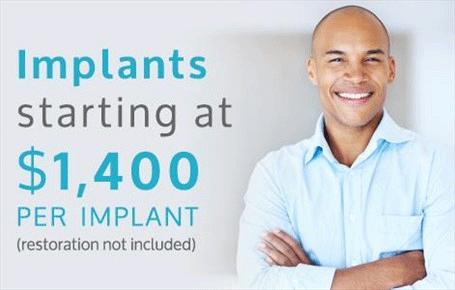 Implants starting at $1,400 per implant
